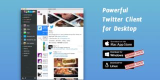 Powerful Twitter Client for Desktop.